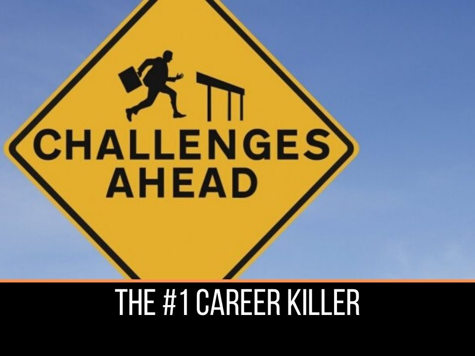 The number 1 career killer in real life and sport